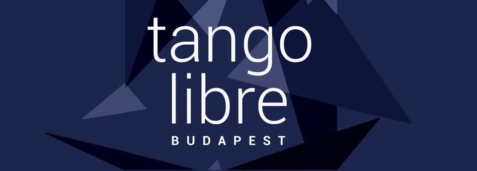 Megalakultunk – Tango Libre Budapest