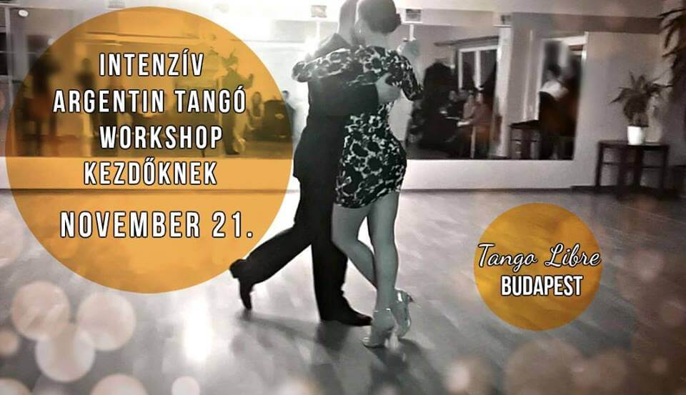 Intenzív Argentin Tangó Workshop Kezdőknek nov. 21.