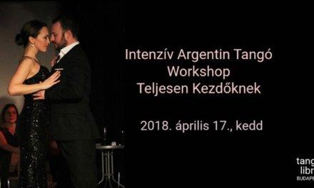 Intenzív Argentin Tangó Tanfolyam Teljesen Kezdőknek ápr. 17.