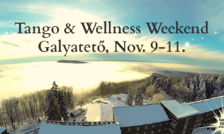Tango & Wellness Weekend Galyatető – Nov. 9-11.