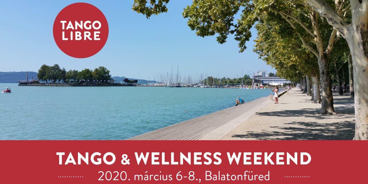 Tango & Wellness Weekend Balatonfüred –  March. 6-8.