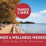 Tango & Wellness hétvége októberben, a hosszú hétvégén