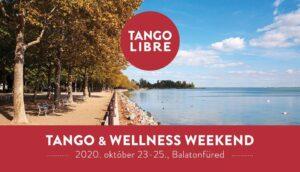 Tango Libre Wellness hétvége