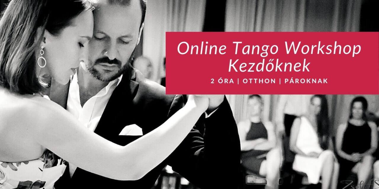 Online Tangó Workshop Kezdőknek – ápr. 3 Szombat