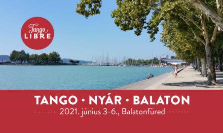 Tango Libre nyári tábor június 3-6. – Nyár•Tangó•Balaton