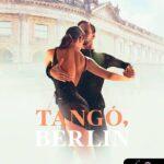 "Hamarosan megjelenik a ""Tangó, Berlin""!"